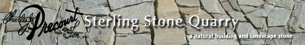 Sterling Stone produced by Charles J. Precourt and Son, Inc.